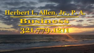 Herbert L. Allen, Jr., P.A., Business Attoorney, 321.779.1211 helps people with business law inclding starting a business and resolving business problems.